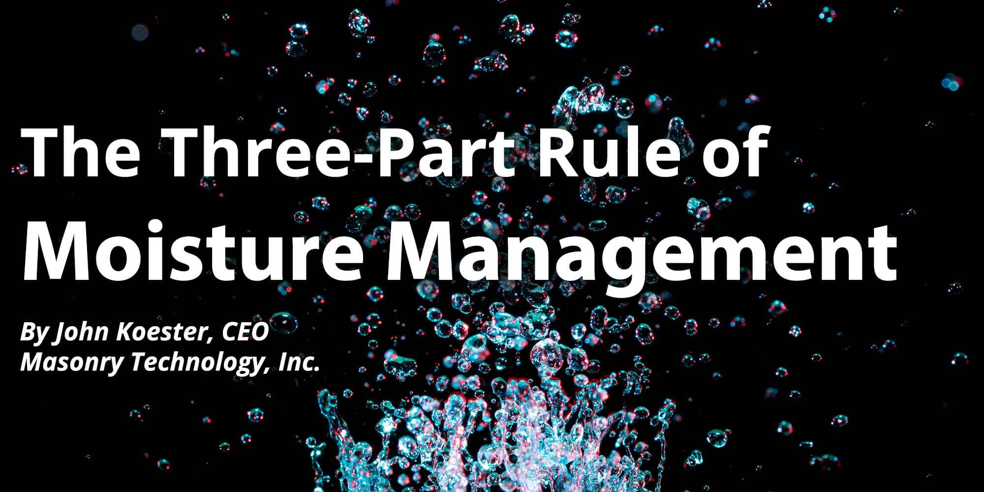 Three-Part Rule of Moisture Management