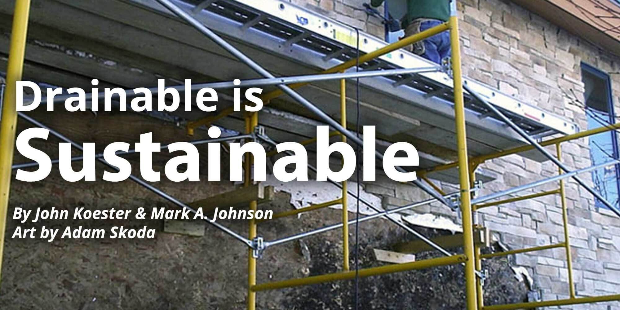 Drainable is Sustainable
