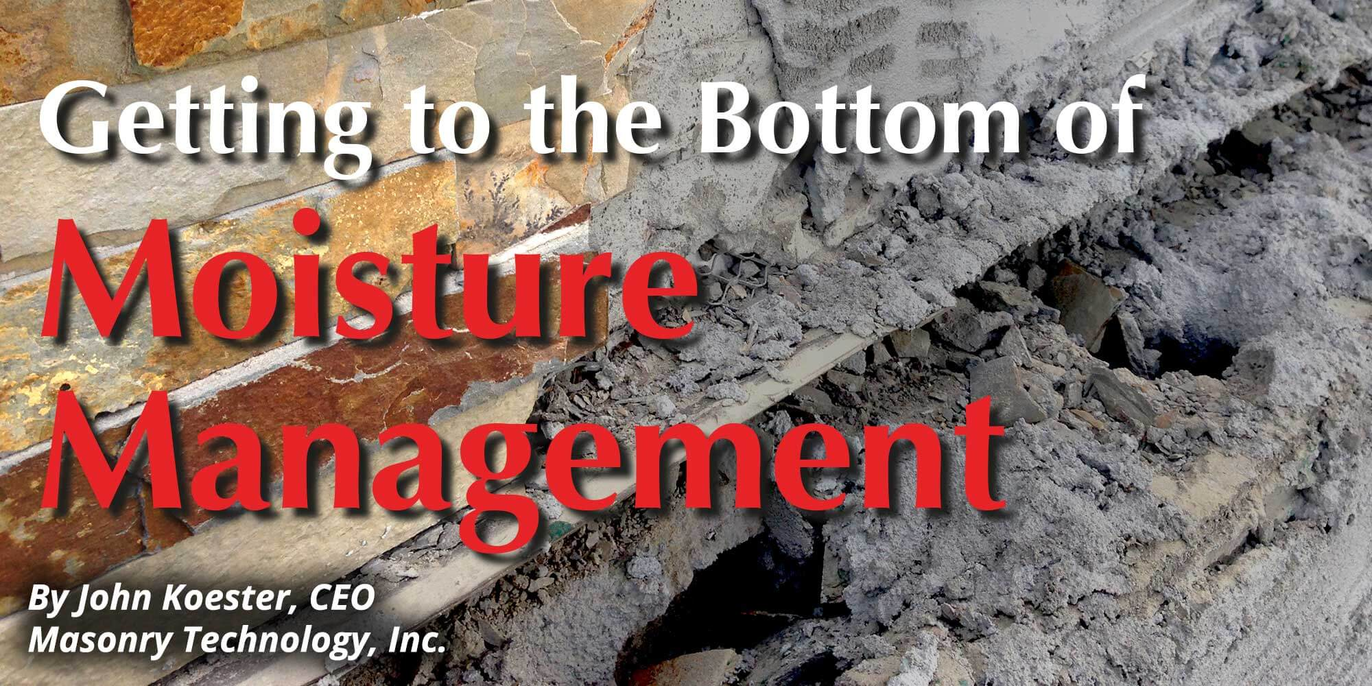 Getting to the Bottom of Moisture Managment